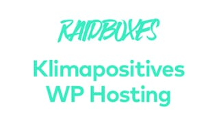 klimapositives WP Hosting Raidboxes